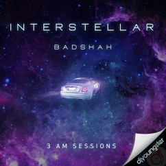 Interstellar song download by Badshah