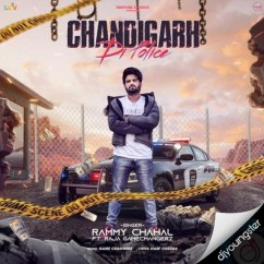 Chandigarh Di Police song download by Rammy Chahal