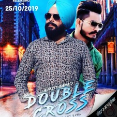 Double Cross song download by Gurjit Bawa