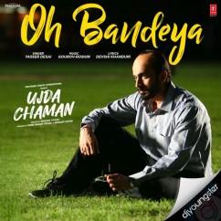 Oh Bandeya song download by Yasser Desai