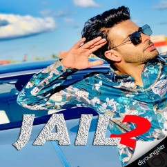 Jail 2 song download by Mankirt Aulakh