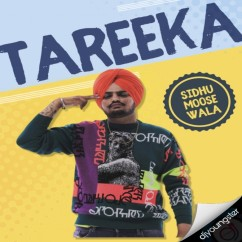 Tareeka song download by Sidhu Moosewala