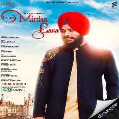 Mittha Lara song download by Ekam Sudhar