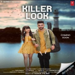 Killer Look song download by Ravneet