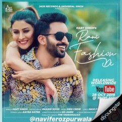 Rani Fashion Di song download by Hart Singh