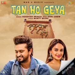 Tan Ho Geya song download by Roshan Prince