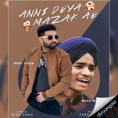 Anni Deya Mazak Ae song download by Mani Singh