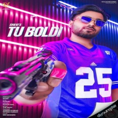 Tu Boldi song download by Shavi
