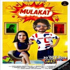 Mulakat song download by Vadda Grewal