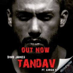 Tandav song download by Dino James