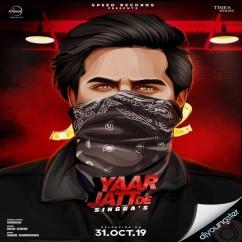 Yaar Jatt De song download by Singga