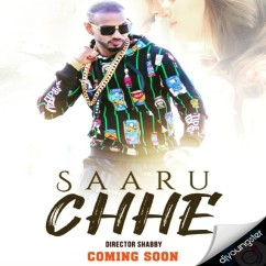 Saaru Chhe song download by Girik Aman