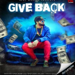 Give Back song download by Cash Mann
