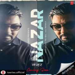 Nazar song download by Tej Gill