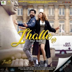 Jhalle (Title Song) song download by Gurnam Bhullar