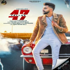 47 Fellas song download by Zane Dhillon
