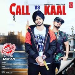 Call Vs Kaal song download by Karan Singh