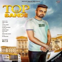 Top De Bande song download by Hebby Singh