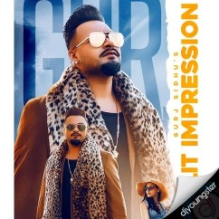 Lit Impression song download by Gurj Sidhu