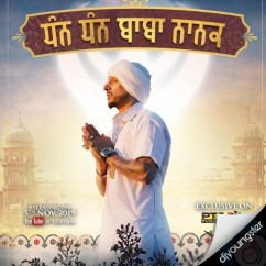 Dhan Dhan Baba Nanak song download by Jazzy B