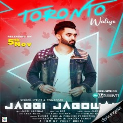 Toronto Waliye song download by Jaggi Jagowal