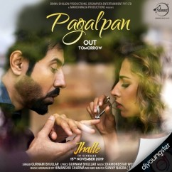 Pagalpan song download by Gurnam Bhullar