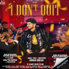 I Dont Quit song download by Gurnam Bhullar