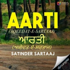 Arti (Aqeedat E Sartaj) song download by Satinder Sartaaj