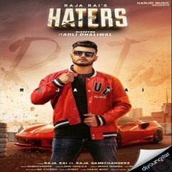 Haters song download by Raja Rai