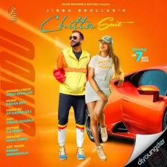 Chitta Suit song download by Jindu Bhullar