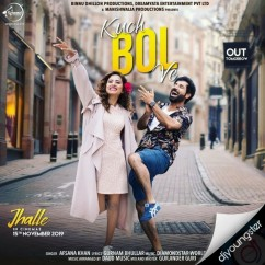Kuch Bol Ve song download by Afsana Khan