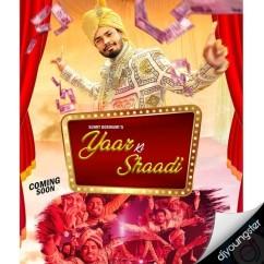 Yaar Ki Shaadi song download by Sumit Goswami