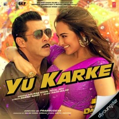 Yu Karke song download by Salman Khan
