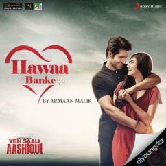 Hawaa Banke song download by Armaan Malik