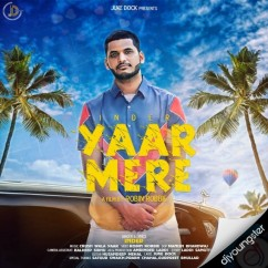 Yaar Mere song download by Inder