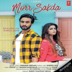 Morr Sakda song download by Hardeep Grewal