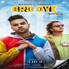 Bro Oye song download by Gur Sidhu