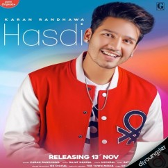 Hasdi song download by Karan Randhawa