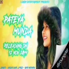 Pateya Munda song download by Khushi Kaur