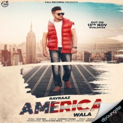 America Wala song download by Ravraaz