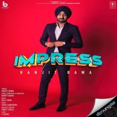 Impress song download by Ranjit Bawa