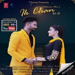 Ik Chan song download by Sukhman Heer