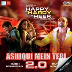 Aashiqui Mein Teri 2.0 song download by Ranu Mondal