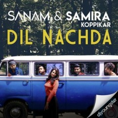 Dil Nachhda song download by Samira Koppikar