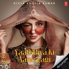 Yaad Piya Ki Aane Lagi song download by Neha Kakkar