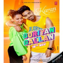 Goriyan Gallan song download by Karan Sehmbi