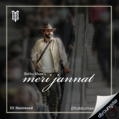 Meri Jannat song download by Babbu Maan