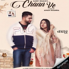 Chann Ve song download by Garry Dhanju