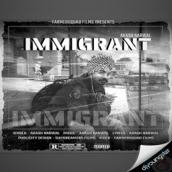 Immigrant song download by Akash Narwal