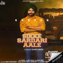 Sikke Sardari Aale song download by Guryan
